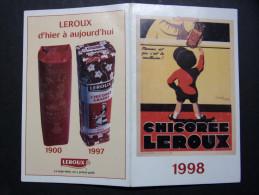 """Calendrier petit format : Chicor�e LEROUX 1998 - d'hier et d'aujourd'hui 1900 1997 """"Le bien-�tre, on y prend go�t"""""""