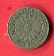 10 CENTAVOS 1879 TB+ 10 - Pérou