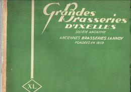 Superbe Catalogue Des GRANDES BRASSERIES D´IXELLES Anciennes Brasseries LANNOY Illustré De 37 Photos Thème : Brasserie - Publicités