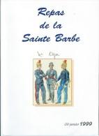 Menu / Repas De La Sainte Barbe/  1999    MENU103 - Menus