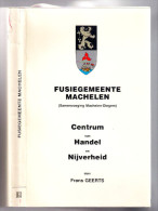Top FUSIEGEMEENTE MACHELEN DIEGEM 374blz ©1982 CENTRUM Van HANDEL En NIJVERHEID Inhoud =>2de T&m 5de Scan Heemkunde Z474 - Machelen
