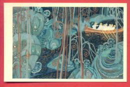 "152445 / Russia Art  Tamara Grigorevna Yufa - "" The Kalevala "" SONG "" Kalevala Go Behind SAMPO "" BOAT RIVER - Illustrators & Photographers"