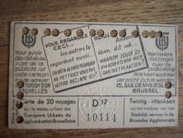 BRUXELLES:TRES BELLE CARTE DE TRAM POUR 20 VOYAGES DE 1948 AVEC LES POINCONNEMENTS
