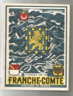 Régionalisme , Franche Conté , 1945/1950 , 200 Pages , Illustrations , Photos , Cartes , 5 Scans , Frais Fr : 5.00€ - Franche-Comté