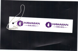 Etiquette Pour Bagages   HAWAIIAN  AIRLINES - Étiquettes à Bagages