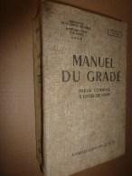 1951 MANUEL Du Gradé :PISTOLET AUTOMAT,P-M;CARABINE;MITRAILLEUSES;FUSIL ;LANCE-ROQUETTE;GRENADES; MINE;EXPLOSIF;GAZ..etc - Livres