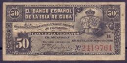 BANCO ESPA�OL DE LA ISLA DE CUBA- 50 CENTAVOS 1896 PICK 46A BC F