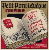 Etiquettes De Fromage. Petit Pont L'Evèque  A. CORNETTE   Préaux En Auge (14)  Neuve - Kaas