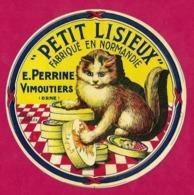 """Etiquettes De Fromage. Livarot """"PETIT LISIEUX""""  E. PERRINE à Vimoutiers (61)  Chat.  Neuve - Fromage"""