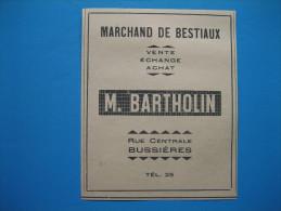 Publicité 1946  MARCHAND De BESTIAUX   M. BARTHOLIN   Rue Centrale à BUSSIÈRES - Publicidad