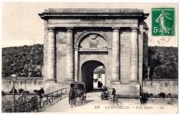CP, 17, LA ROCHELLE, Porte Royale, Voyagé En 1912 - La Rochelle
