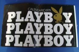 CX018- CALENDARIO PLAYBOY 1979 PHOTO ROBERTO ROCCHI/MARINA GIORDANA/LORY DEL SANTO/PAOLA MORRA Ecc - Calendari