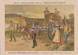 IMAGE CHOCOLAT LOUIS - VIEILLES COUTUMES - BOURGOGNE - LA DERNIERE CUVEE. FETE DES VENDANGES - Louit