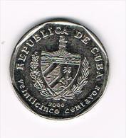 ¨ CUBA  25 CENTAVOS 2000 - Cuba