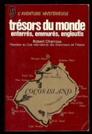 ROBERT CHARROUX  Trésors Du Monde Enterrés, Emmurés, Engloutis - Esotérisme