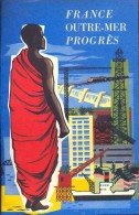 Brochure Guide Gids Toerisme Tourisme - France Outre-Mer Progrès - 1958 - Livres, BD, Revues