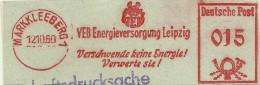 Nice Cut Meter VEB Energieversorgung Leipzig, Verschwende Keine Energie! Verwerte Sie!  Markkleeberg 12-10-1960 - Elektriciteit