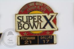 Super Bowl X, January 18, 1976 - Pittsburgh - Dallas  - Pin Badge #PLS - Fútbol