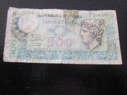Biglietto De La  Banca D´Italia   Italie 500 Lires Cinqcento  Avril 1979  Billet De La Banque Italienne - [ 1] …-1946 : Reino