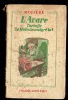 MOLIERE L'avare Tartuffe Et Le Médecin Malgré Lui - Libros, Revistas, Cómics