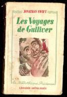JONATHAN SWIFT  Les Voyages De Gulliver - Bücher, Zeitschriften, Comics