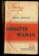 BERTHE BERNAGE Brigtte maman  Biblioth�que de ma fille