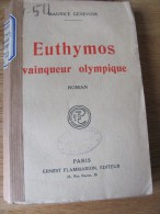 Euthymos Vainqueur Olympique Par Maurice GENEVOIX Combat Grecq Olympiade - Geschiedenis