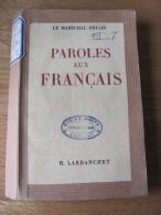 Paroles Aux Français Maréchal Pétain, 1941 Propagande état Français Vichy - Guerre 1939-45