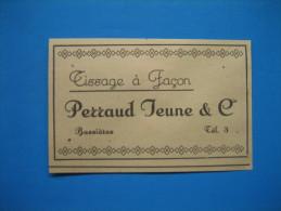 Publicité 1946  TISSAGE à FAÇON  PERRAUD Jeune  à BUSSIÈRES - Publicidad
