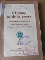 L´Homme Né De La Guerre Par Henri GHEON, 1915 - Guerre 1914-18