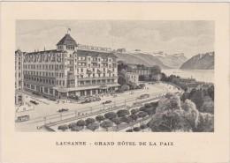 SUISSE,HELVETIA,SWISS,SWITZERLAND,SCHWEIZ,SVIZZERA ,LAUSANNE ,LOSANNA,VAUD,GRAND HOTEL DE LA PAIX,tram - VD Vaud