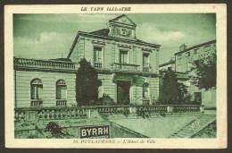 PUYLAURENS Rare L'Hôtel De Ville Pub Byrrh (APA Poux) Tarn (81) - Puylaurens