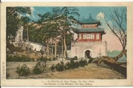 CHINE....PEKING...le Pavillon Du Beau Temps....Pei-Hai.... - Chine