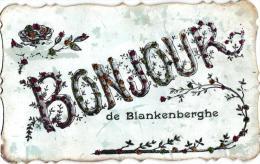 Blankenberge 6 CPA   Bonjour Oude Kerk '06 Casino Gr Hotel Van Der Marlière  '13 Panoramakaart Dijk - Blankenberge