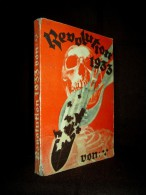 """REVOLUTION 1933"" Von *** (= Martin BOCHOW) Deutschland Allemagne Germany EO EA 1930 ! - Biographies & Mémoires"