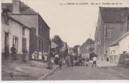 Nord TRITH SAINT LEGER Rue De La Marnière Vue Du Bas Belle Animation) - Unclassified