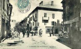 SAINT MICHEL DE MAURIENNE - SAVOIE  (73) - PEU COURANTE CPA BIEN ANIMEE DE 1906. - Saint Michel De Maurienne
