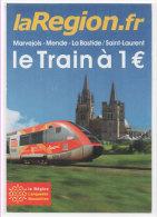 La Region- Fd - Marvejols - Mende - La Bastide - Saint Laurent - Le Train A 1 Euro   -  (72471) - Trains