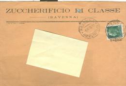 ZUCCHERIFICIO DI CLASSE, RAVENNA, BUSTA COMMERCIALE VIAGGIATA 1932, - Historische Dokumente