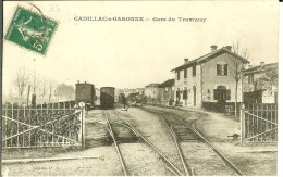 CPA CADILLAC-SUR-GARONNE Gare Du Tramway 10901 - Cadillac