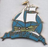 Superbe Pin´s En EGF , Marine Bateau Voilier , Estuaire De La Seine , Défi 92 - Barcos