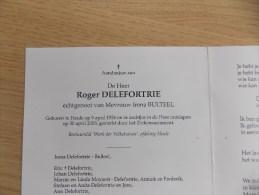 Doodsprentje Roger Delefortrie Heule 9/4/1926 - 30/4/2003 ( Irena Bulteel ) - Religión & Esoterismo