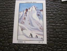 Cromo Image De Collection  Le Papillon Bleu Vintage >le Glacier D'Argentiére - Otros