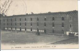 AMIENS. - Citadelle - Caserne Du 128e D'Infanterie. - Amiens
