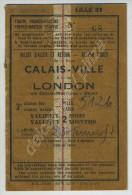 Billet Aller-retour De 3e Classe Calais -Ville  - London Via Calais-Maritime - Dover. 1951. Train + Bateau. - Transportation Tickets