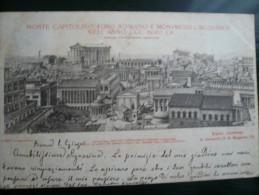"""Roma E Foro Romano  Nel 300 D.C."""" Ricostuzone""""Gatteschi Usata 01.06.1900 Pieghine Insignificanti Angoli - Unclassified"""
