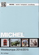 MICHEL West-Europa Katalog 2015 New 62€ EUROPE Part 6 Belgien Eire Luxemburg Niederlande UK GB Jersey Guernsey Man Wales - Other