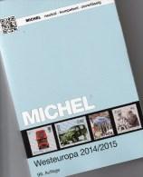 Westeuropa Katalog 2015 Neu 62€ MICHEL EUROPA Band 6 Belgien Irland Luxemburg Niederland UK GB Jersey Guernsey Man Wales - Schede Telefoniche
