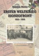 MILITARY POST BUCH ERSTER WELTKRIEG ISONZOFRONT 1914 - 1918 - Libri