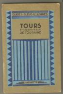 """Guide Bleu Illustré  Ancien 1937  """"Tours"""" - 1901-1940"""